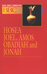 Hosea, Joel, Amos, Obadiah and Jonah Basic Bible Commentary v.15  -     By: James E. Sargent