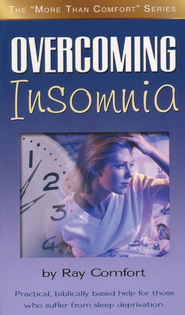 Overcoming Insomnia  -     By: Ray Comfort