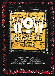 WOW Gospel 1999, Songbook   -     By: Various Artists