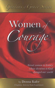 Women of Courage  -     By: Donna Kafer
