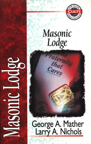 Masonic Lodge Zondervan Guide to Cults & Religious Movements Series  -     By: George A. Mather, Larry A. Nichols