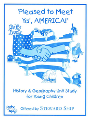 Pleased to Meet Ya', AMERICA! History and Geography Unit Study for Young Children  -     By: Jennifer Steward