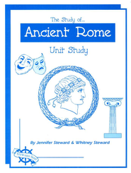 The Study of Ancient Rome Unit Study   -     By: Jennifer Steward