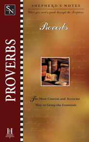 Shepherd's Notes on Proverbs - eBook   -     By: Duane A. Garrett