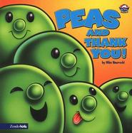 Peas and Thank You! A VeggieTales Board Book   -     By: Mike Nawrocki