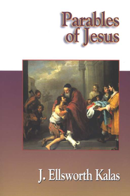 Parables of Jesus   -     By: J. Ellsworth Kalas