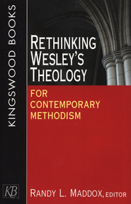 Rethinking Wesley's Theology for Contemporary Methodism  -     By: Randy L. Maddox