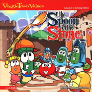 VeggieTown Values: The Spoon in the Stone, A Lesson in Serving  Others  -     By: Doug Peterson