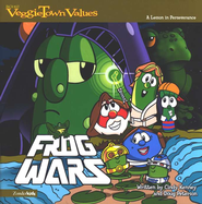 VeggieTown Values: Frog Wars, A Lesson in Perseverance   -     By: Doug Peterson