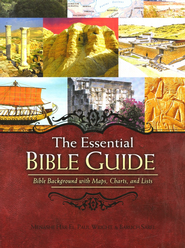 The Essential Bible Guide: Bible Background with Maps, Charts, and Lists  -     By: Paul Wright, Menashe Har-El, Baruch Sarel