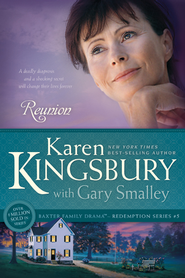 Reunion - eBook  -     By: Karen Kingsbury, Dr. Gary Smalley
