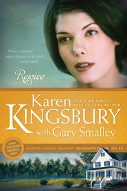 Rejoice - eBook  -     By: Karen Kingsbury, Dr. Gary Smalley