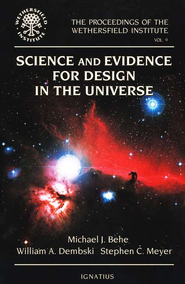 Science and Evidence for Design in the Universe   -     By: Michael J. Behe, William A. Dembski, Stephen C. Meyer