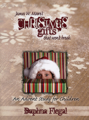Christmas Gifts That Won't Break: An Advent Study for Children - Slightly Imperfect  -     By: James W. Moore