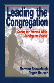 Leading the Congregation   -     By: Norman Shawchuck, Roger Heuse