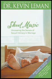 Sheet Music: Uncovering the Secrets of Sexual Intimacy in Marriage - eBook  -     By: Dr. Kevin Leman