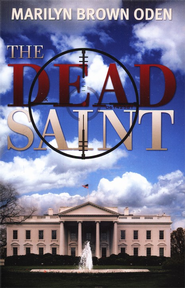 The Dead Saint  -     By: Marilyn Oden