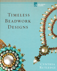 Cynthia Rutledge's Gorgeous Beadwork Projects