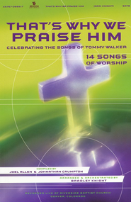 That's Why We Praise Him Choral Book   -