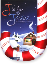 J Is for Jesus: The Sweetest Story Ever Told  -     By: Crystal Bowman