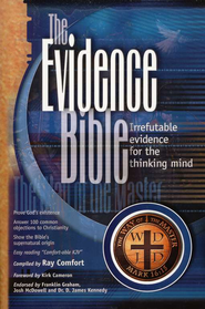 The Evidence Bible: Irrefutable Evidence for the Thinking Mind Comfortable King James, Softcover  -              Edited By: Ray Comfort