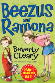 #1: Beezus and Ramona  -              By: Beverly Cleary                   Illustrated By: Tracy Dockray