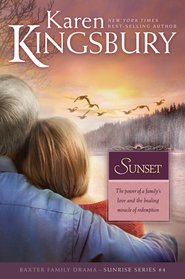 Sunset - eBook  -     By: Karen Kingsbury