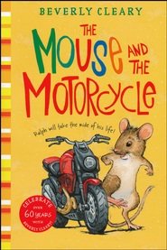 The Mouse and the Motorcycle   - Slightly Imperfect  -     By: Beverly Cleary     Illustrated By: Louis Darling, Paul O. Zelinsky