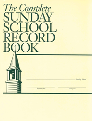 The Complete Sunday School Record Book   -