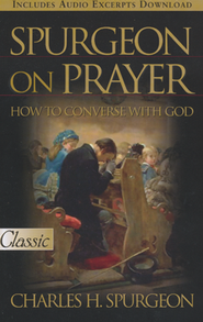 Spurgeon on Prayer - Slightly Imperfect  -
