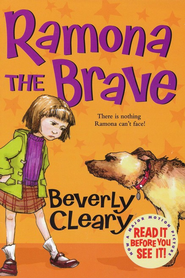 #3: Ramona the Brave  -     By: Beverly Cleary     Illustrated By: Tracy Dockray