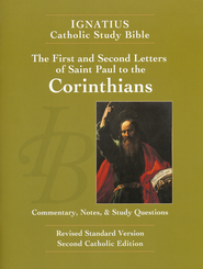 First and Second Corinthians -  The Ignatius Catholic Study Bible  -              By: Scott Hahn, Curtis Mitch