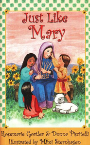 Just Like Mary  -     By: Rosemarie Gortler, Donna Piscitelli