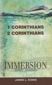 Immersion Bible Studies: 1 and 2 Corinthians  -     Edited By: Jack A. Keller     By: James L. Evans