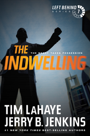The Indwelling: The Beast Takes Possession - eBook  -     By: Tim LaHaye, Jerry B. Jenkins