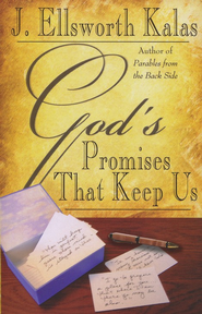 God's Promises That Keep Us  -     By: J. Ellsworth Kalas