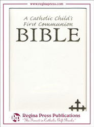 A Catholic Child's First Communion Bible - White  -     By: Rev. Victor Hoagland