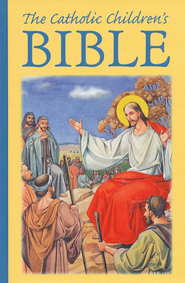 The Catholic Children's Bible  -     By: Sister M. Theola Zimmerman