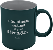 In Quietness and Strength Mug  -