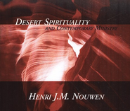 Desert Spirituality and Contemporary Ministry 3 CD Set  -     By: Henri Nouwen