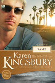 Fame - eBook  -     By: Karen Kingsbury