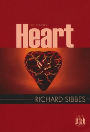 The Tender Heart  -     By: Richard Sibbes