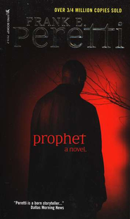 Prophet  -     By: Frank Peretti