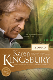 Found - eBook  -     By: Karen Kingsbury