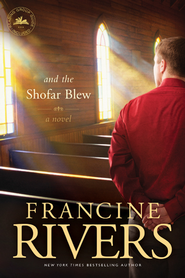 And the Shofar Blew - eBook  -     By: Francine Rivers