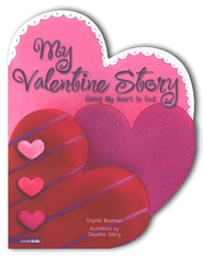 My Valentine Story  -     By: Crystal Bowman     Illustrated By: Claudine Gevry