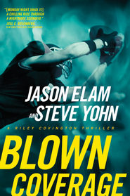 Blown Coverage - eBook  -     By: Jason Elam, Steve Yohn