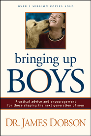 Bringing Up Boys - eBook  -     By: Dr. James Dobson