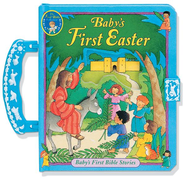 Baby's First Easter: Baby's First Bible Stories Series  Board Book   -     By: Emily Tuttle