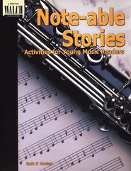 Note-able Stories: Activities for Young Music Readers  -     By: Ruth Rowlen